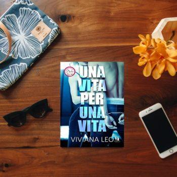 Una Vita per Una Vita di Viviana Leo