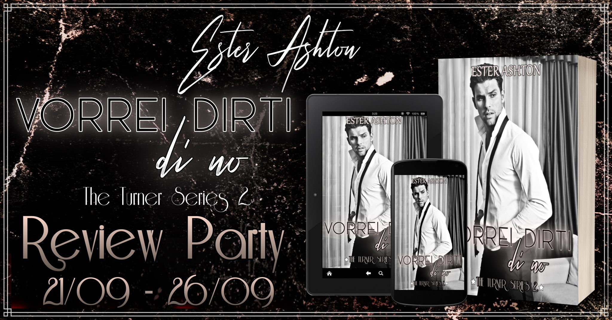 vorrei dirti di no di ester ashton review party