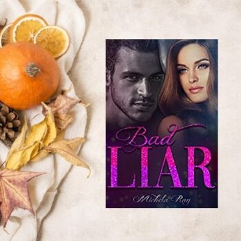 bad liar di michela ray recensione