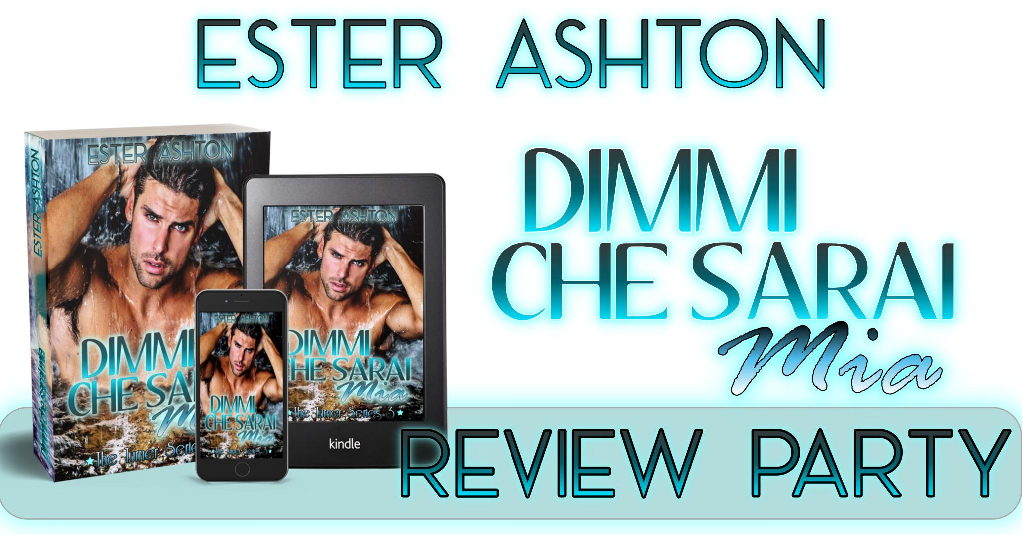 dimmi che sarai mia di ester ashton review party