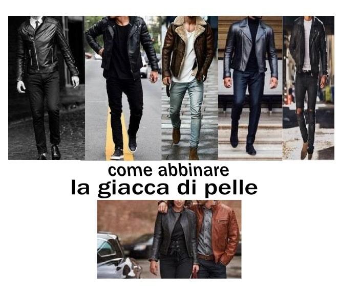 come abbinare la giacca di pelle moda uomo