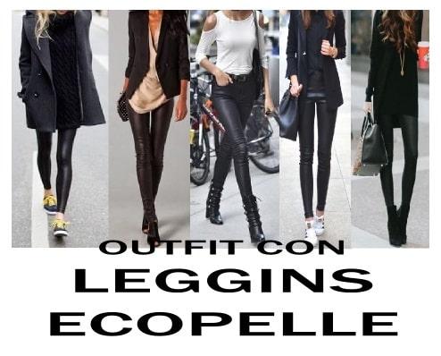 outfit leggins ecopelle consigli di stile