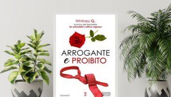 Arrogante E Proibito Di Whitney G. The Coffee Series Vol. 3