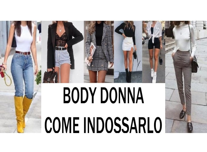 body donna come indossarlo