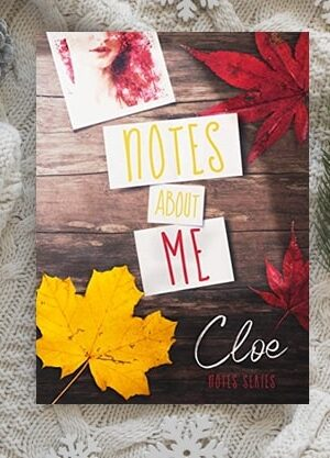 Notes about Me di Cloe
