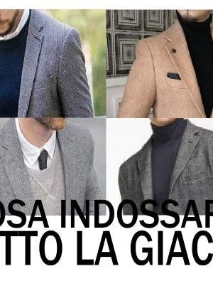 moda uomo cosa indossare sotto la giacca
