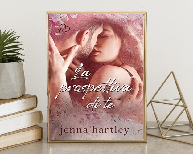La Prospettiva Di Te Di Jenna Hartley Love In LA #1