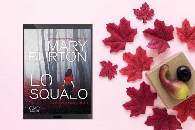 Lo Squalo di Mary Burton recensione