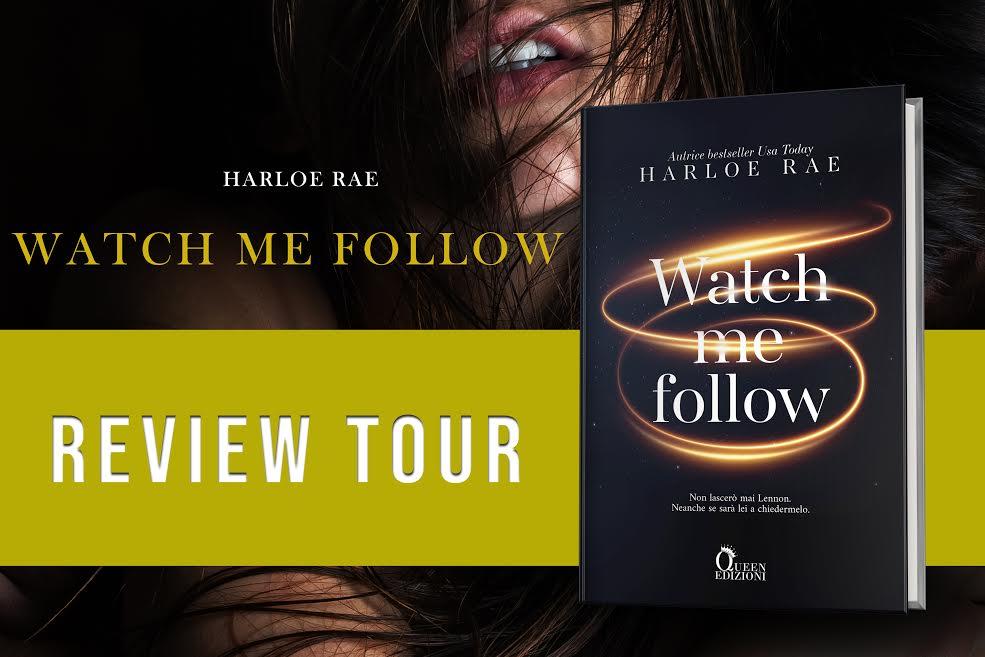 Watch me follow di harlow rae banner review