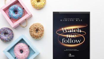 watch me follow di harloe Rae recensione