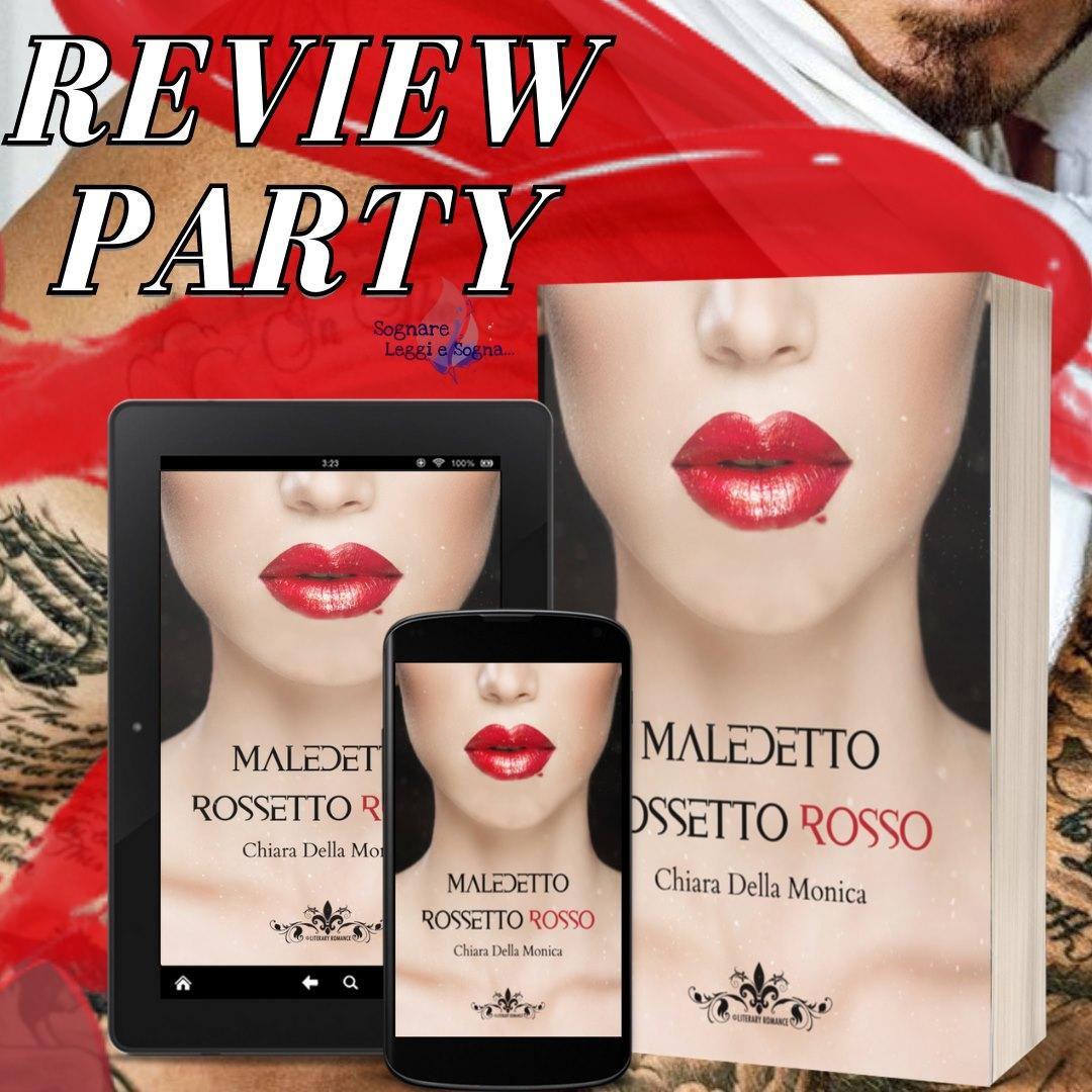Maledetto Rossetto Rosso Di Chiara Della Monica banner review party