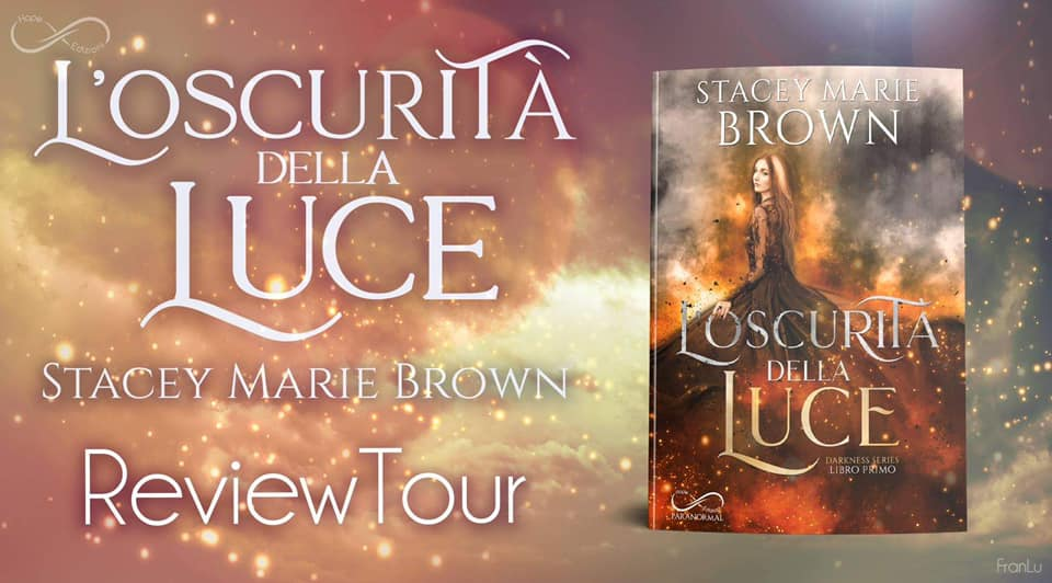 cover review party L'Oscurità Della Luce Di Stacey Marie Brown