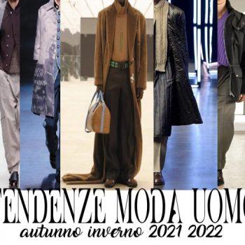 tendenze moda uomo autunno inverno 2021 2022
