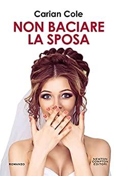 non baciare la sposa copertina