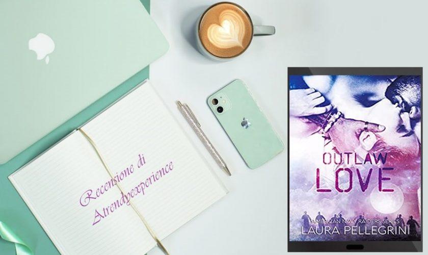Outlaw Love di Laura Pellegrini recensione